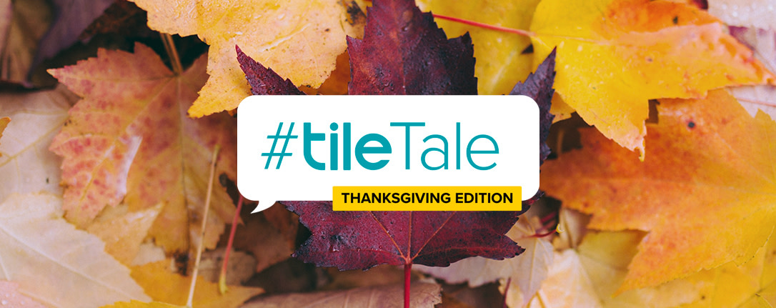 Tile Tale Thanksgiving - Blog Header